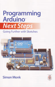 Programming Arduino Going Further With Sketches Book